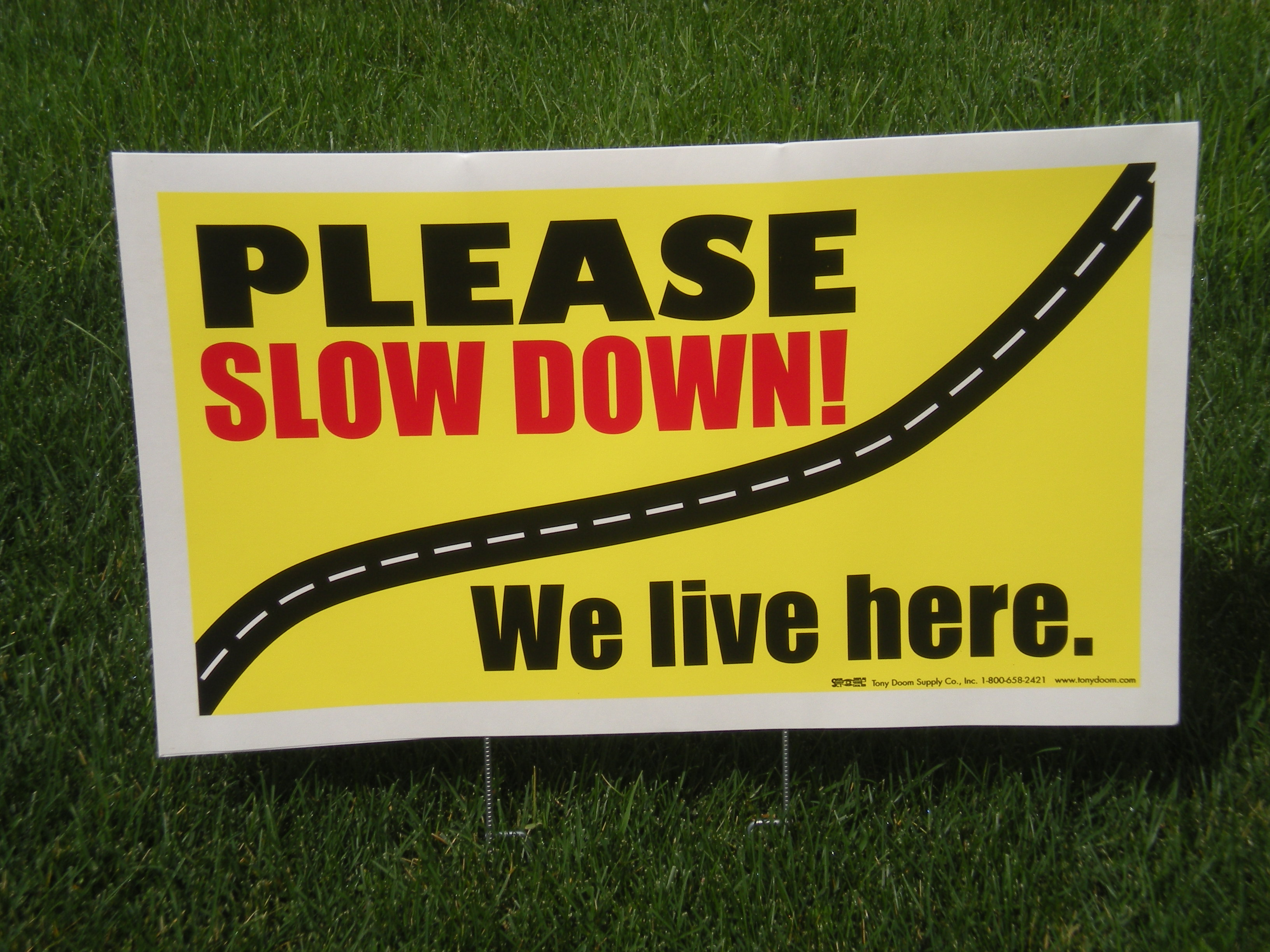 Update 7 14 14 Please Slow Down Yard Signs Available To